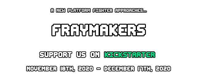 Fraymakes Pre-Kickstarter Launch Dates (November 18th, 2020 through December 18th, 2020)